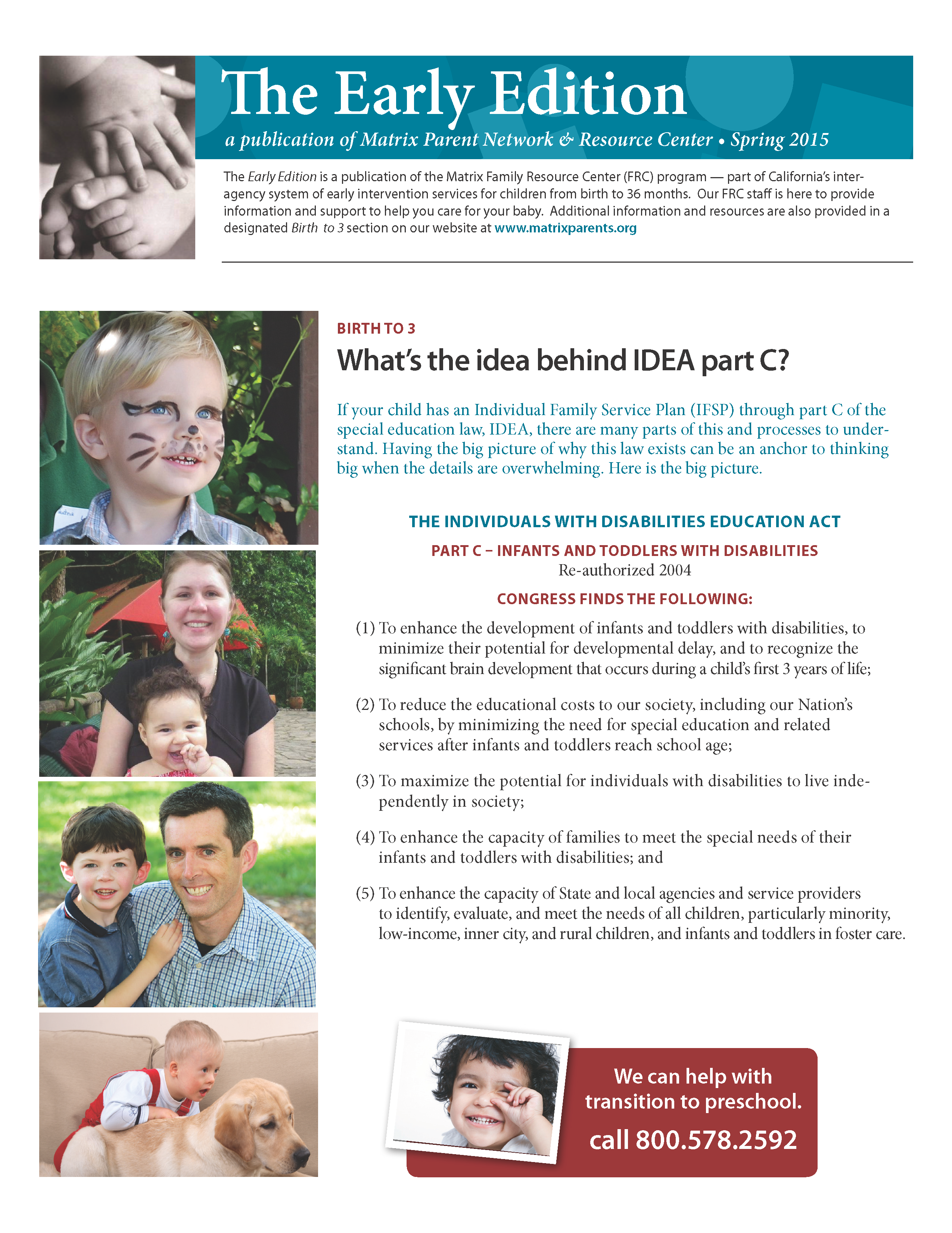 Early Edition – Spring 2015 - Matrix, A Parent Network and