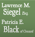 Lawrence M. Siegal Esq. Patricia E. Black