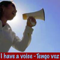 I have a voice-tengo voz