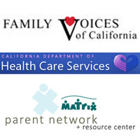 Family Voices of California California Department of Health Care Services Matrix Parent Network