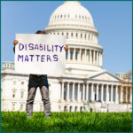 Disability Matters sign in front of White House
