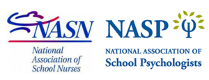 NASN National Association of School Nurses NAST National Association of School Psychologists